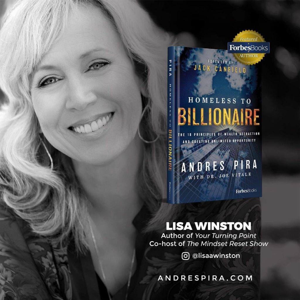 Lisa Winston comments on Andres Pira's Homeless to Billionaire book.