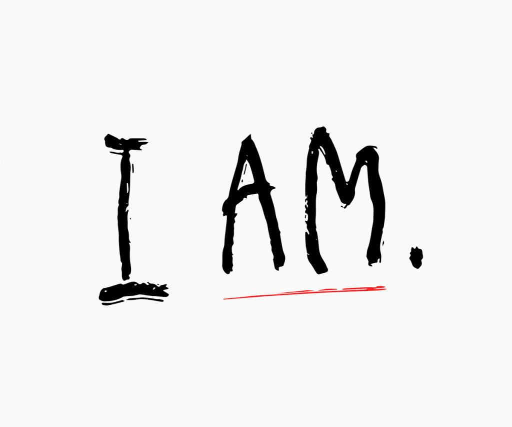 I AM is a Powerful Self-Affirmation